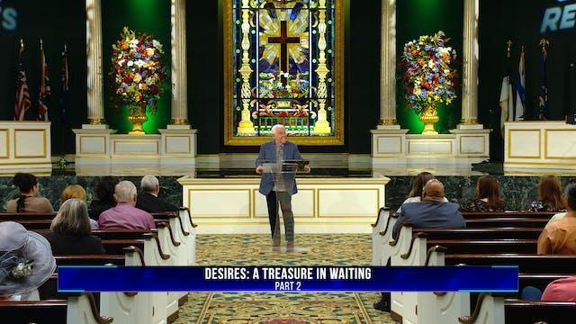 Desires: A Treasure In Waiting, Part 2