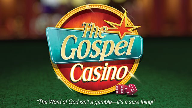 The Gospel Casino