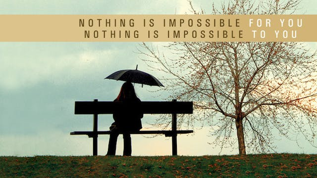 Nothing is Impossible for You! Nothin...