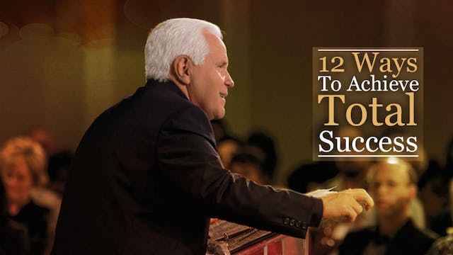 12 Ways to Achieve Total Success