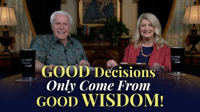 Good Decisions Only Come From Good Wi...