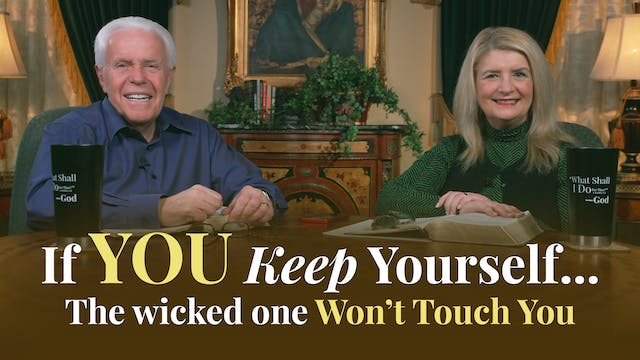 If You Keep Yourself…the wicked one W...