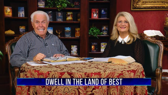 Dwell in the Land of Best