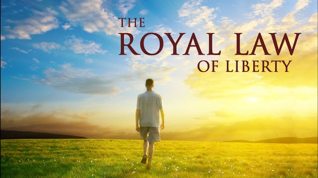 The Royal Law of Liberty