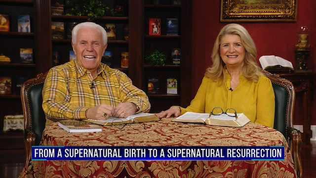 From A Supernatural Birth To A Supernatural Resurrection