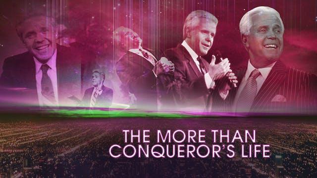 The More Than Conqueror's Life