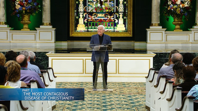 The Most Contagious Disease of Christianity Part 2