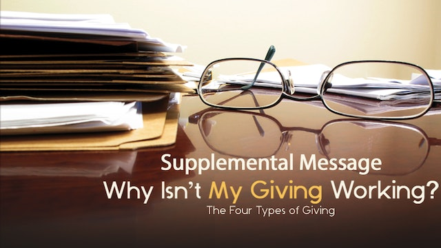Supplemental Message - Why Isn't My Giving Working?