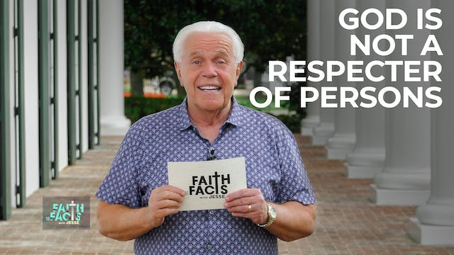 God Is Not A Respecter Of Persons