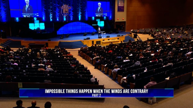 Impossible Things Happen When the Winds are Contrary, Part 2