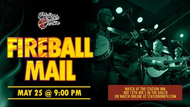 Fireball Mail | May 25, 2019