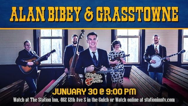 Alan Bibey & Grasstowne | January 30,...
