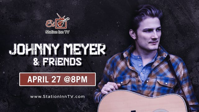 Johnny Meyer And Friends | April 27, ...
