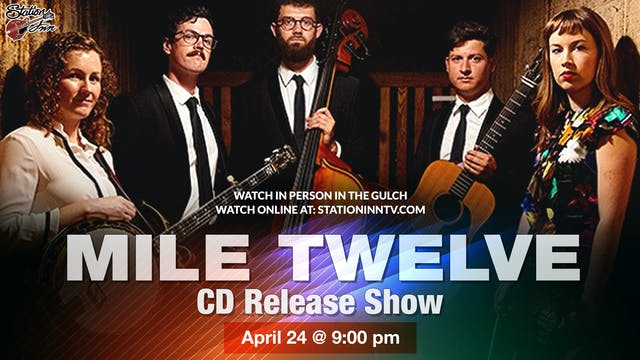 Mile Twelve (Live recording)