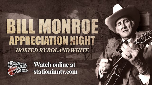Bill Monroe Appreciation Night Hosted...
