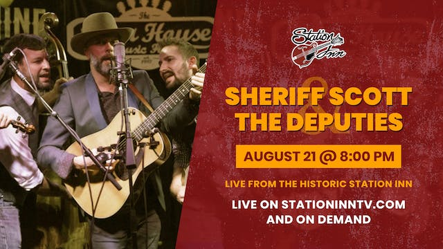 Sheriff Scott & the Deputies | August...
