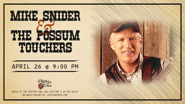 Mike Snider & The Possum Touchers | A...