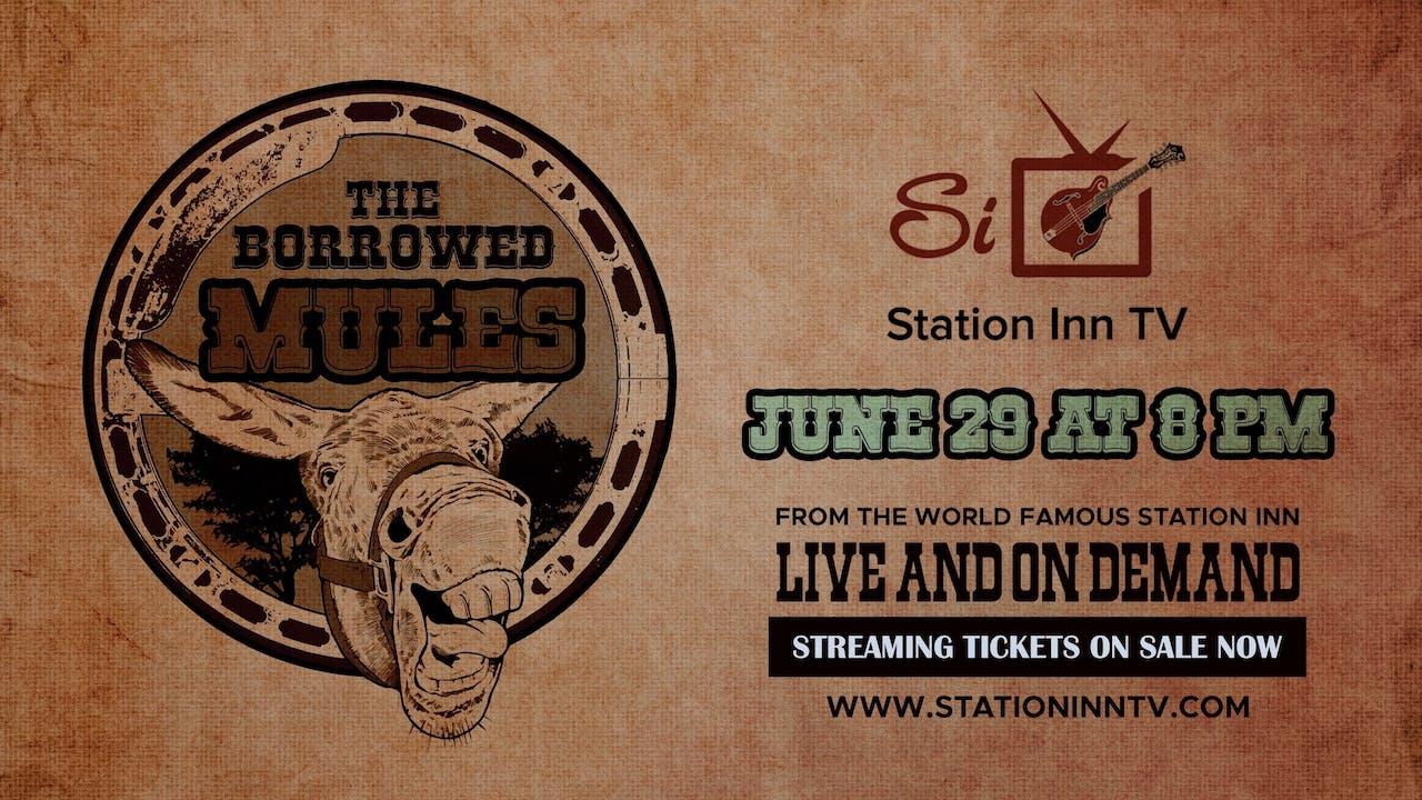 The Borrowed Mules   June 29, 2021