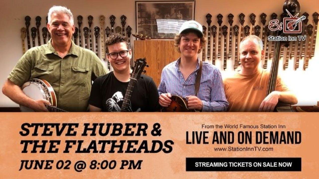 Steve Huber & The Flatheads | June 2, 2021