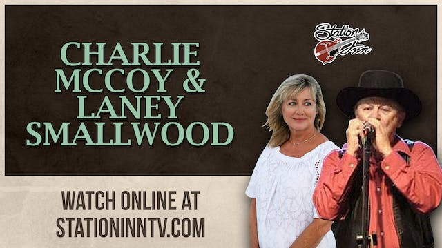Charlie McCoy & Laney Smallwood (Live...