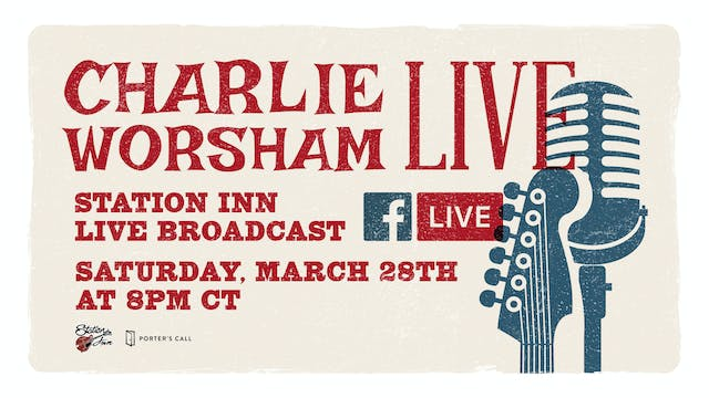 Charlie Worsham | March 28, 2020