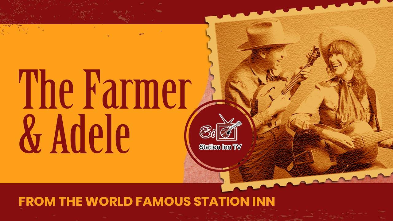 The Farmer and Adele Restream | February 18, 2021
