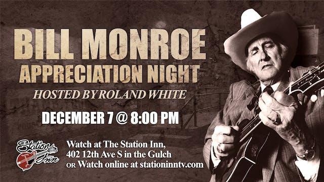 Bill Monroe Appreciation Night Hosted...