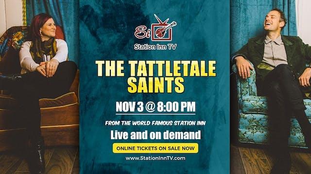 The Tattletale Saints