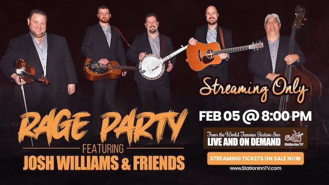 Rage Party Featuring Josh Williams | February 5, 2021