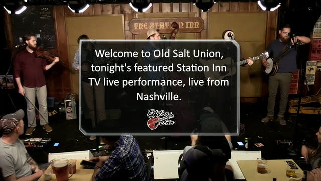 Old Salt Union LIVE at the Station Inn