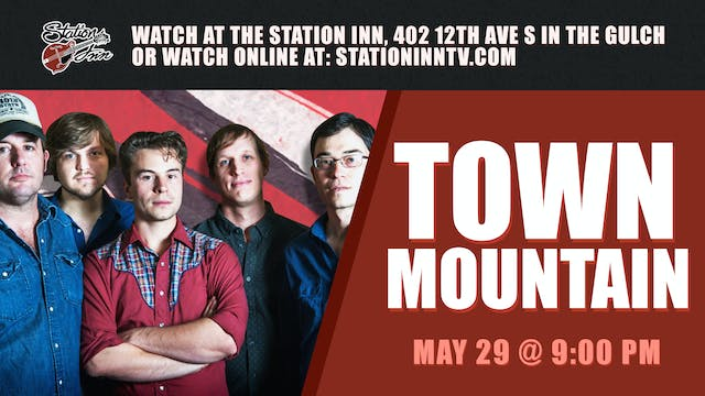 Town Mountain | May 29, 2019