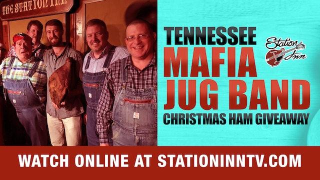 Tennessee Mafia Jug Band Christmas Ham Giveaway Show (Live Recording)
