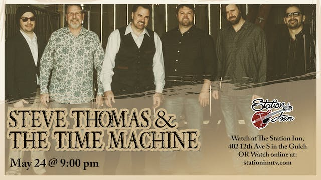 Steve Thomas & The Time Machine (Live...