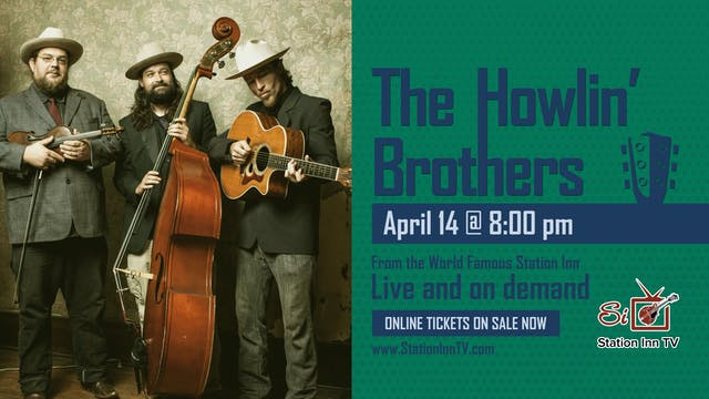 The Howlin' Brothers | April 14, 2021...