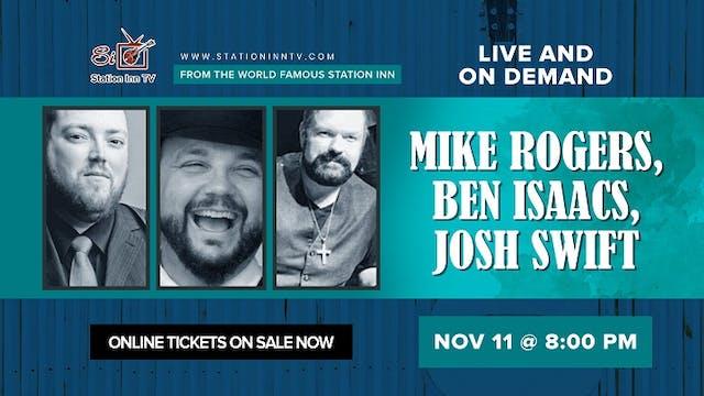 Mike Rogers, Josh Swift & Ben Issacs