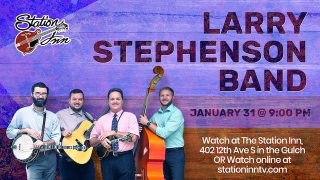 Larry Stephenson Band | January 31, 2020
