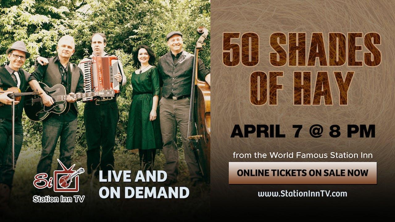 50 Shades of Hay | April 7, 2021