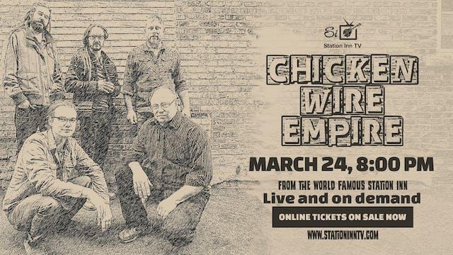 Chicken Wire Empire | March 24, 2021
