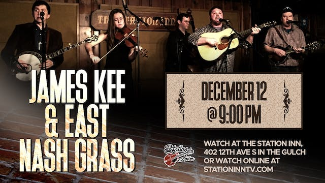 James Kee & East Nash Grass | Decembe...