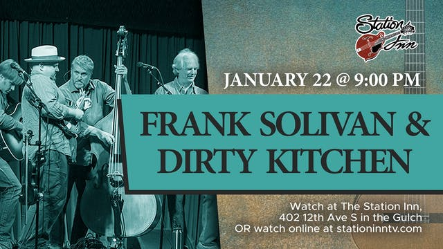 Frank Solivan & Dirty Kitchen (Live R...