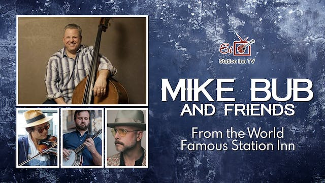 Mike Bub and Friends | January 25, 2021