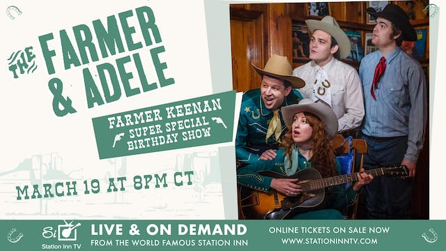 The Farmer and Adele | March 19, 2021