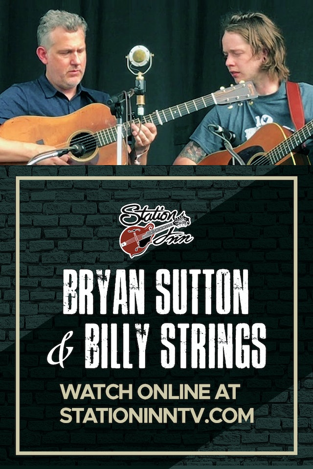 Bryan Sutton & Billy Strings | January 8th, 2020