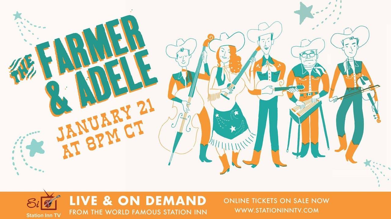 The Farmer & Adele | January 21, 2021