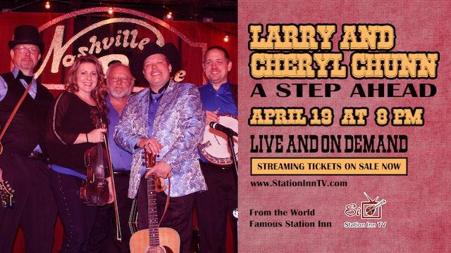 Larry and Cheryl Chunn... A Step Ahead | April 19, 2021