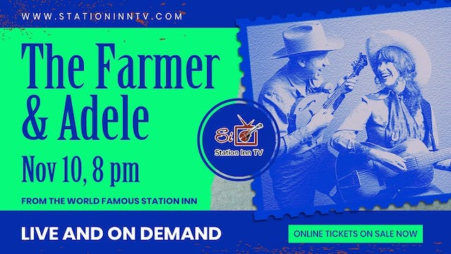The Farmer & Adele | November 11th, 2020