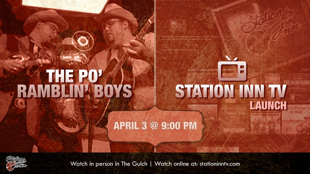 The Po' Ramblin' Boys Station Inn TV Launch - All Videos