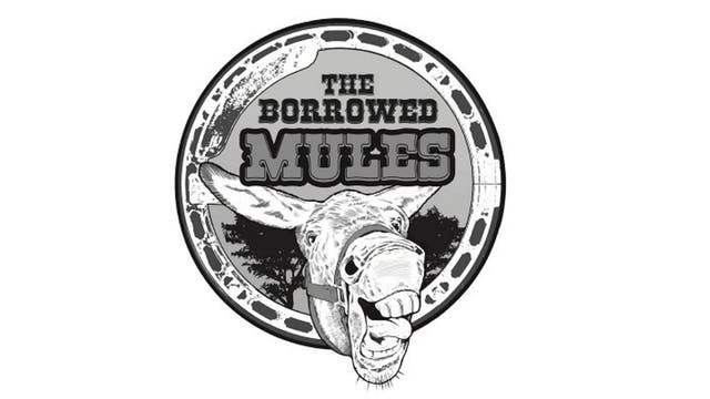 The Borrowed Mules | May 14, 2021