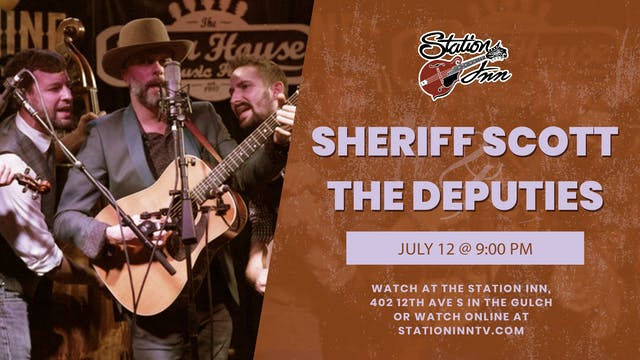 Sheriff Scott & The Deputies | July 1...