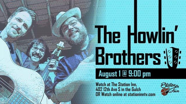 The Howlin Brothers | August 1, 2019